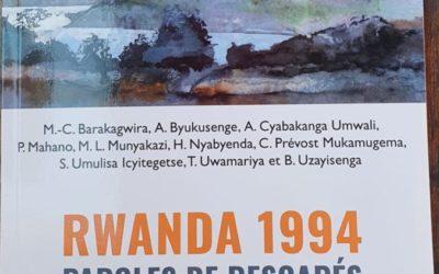 Un livre vient de paraître: Rwanda 1994-Paroles des rescapés